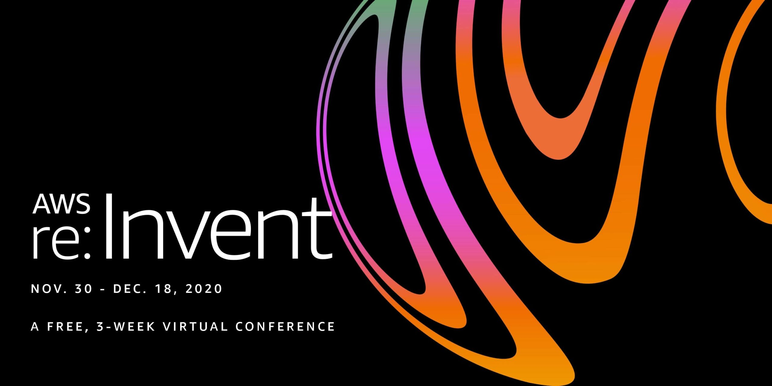 AWS re:Invent 2020 ¡Virtual y Gratis!