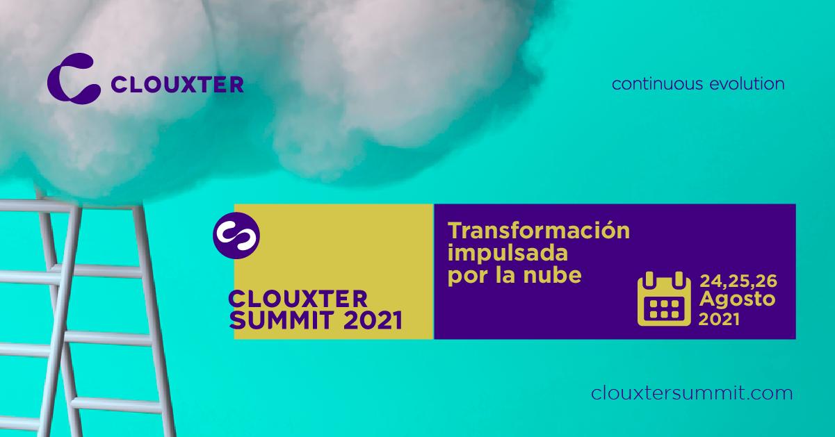 Clouxter Summit 2021: Transformación impulsada por la nube